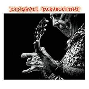 John Mayall Talk About That 1
