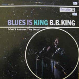 King B.B. Blues is King 1