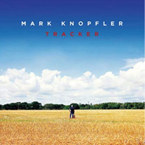 Mark Knopfler Tracker 2