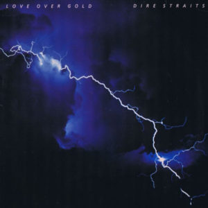 Dire Straits Love Over Gold 1
