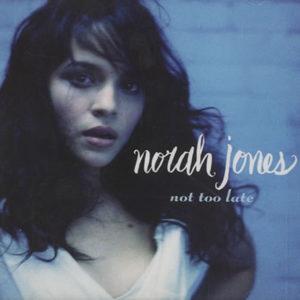 Norah Jones Not Too Late 2
