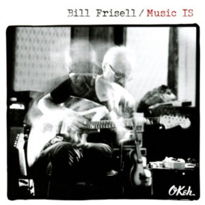 Bill Frisell Music is (2x180gr) 1