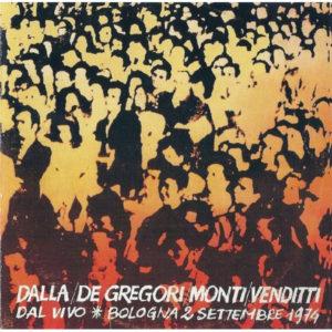Dalla, De Gregori, Venditti, Bologna 2 Settembre 1974 1