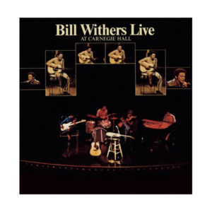 Bill Withers Live at Carnegie Hall 2