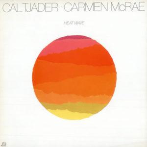 Cal Tjader and Carmen McRae Heat Wave 1
