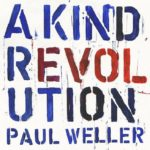 IlGiradischi.com - Paul Weller A Kind Revolution