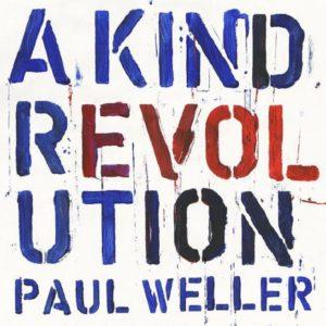 IlGiradischi.com - Paul Weller A Kind Revolution