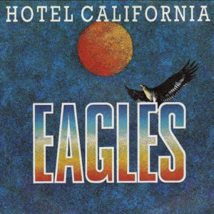 Eagles Hotel California 1