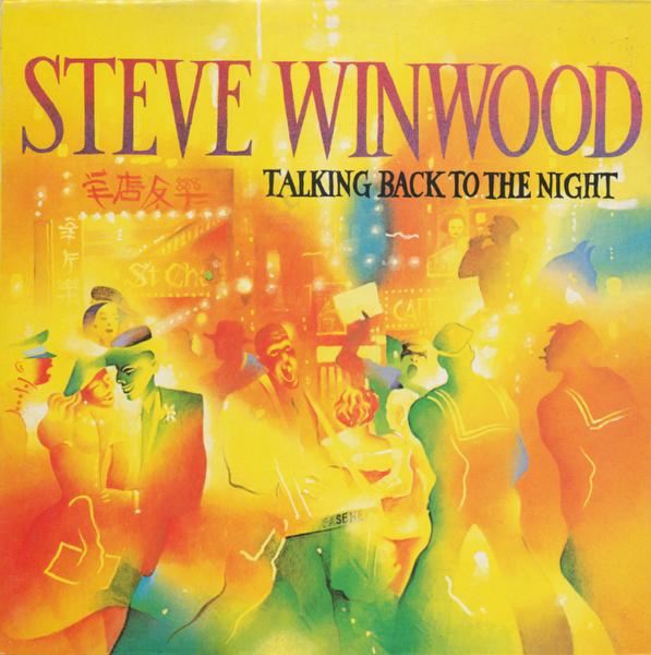 IlGiradischi.com - Steve Winwood :Talking Back to the Night