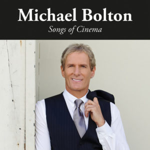 IlGiradischi.com - Michael Bolton Songs of Cinema