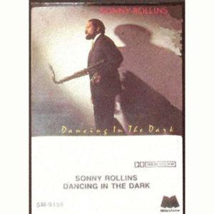 Sonny Rollins Dancing in the Dark 1