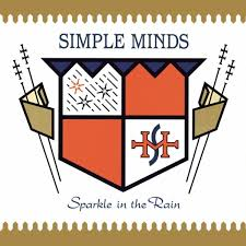IlGiradischi.com - Simple Minds Sparkle in The Rain (30TH Anniversary)