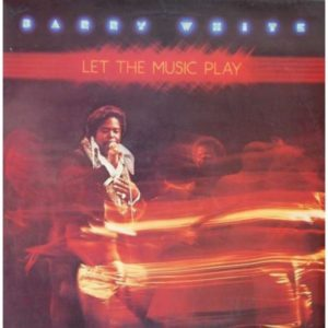 Barry White Let the music play 1