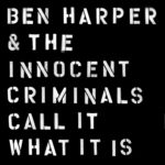 IlGiradischi.com -  Ben Harper Call it what it is