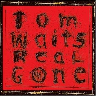 IlGiradischi.com - Tom Waits Real Gone (remastered)