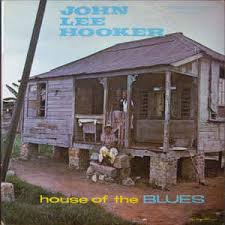 IlGiradischi.com - John Lee Hooker House of the Blues