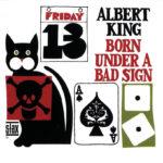 Albert King Born under a bad sign 2