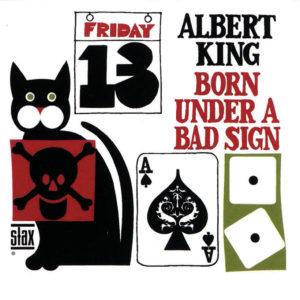 Albert King Born under a bad sign 1