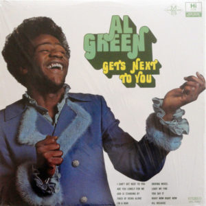 Al Green Get's next to you 4