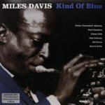 Davis Miles: Kind of Blue (180 gr) 1